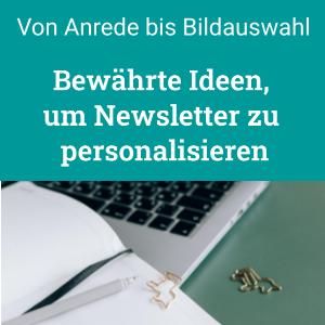 Newsletter personalisieren mit Ideen, von Anrede bis Bildauswahl