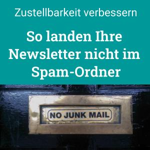 So landen Ihre Newsletter nicht im Spam-Ordner, Zustellbarkeit verbessern