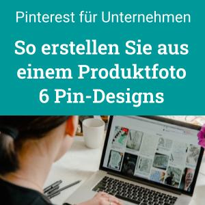 Pinterest Pin erstellen: Produktfoto in 6 Pin-Designs