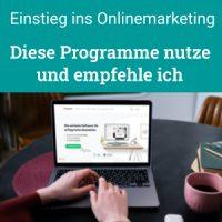 Diese Programme nutze und empfehle ich für den Einstieg ins Onlinemarketing
