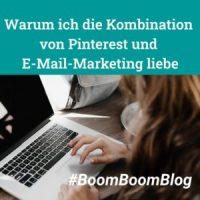 Warum ich die Kombination von Pinterest und E-Mail-Marketing liebe, Aktion BoomBoomBlog