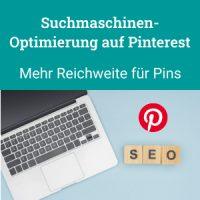 Suchmaschinenoptimierung auf Pinterest für mehr Reichweite für Pins